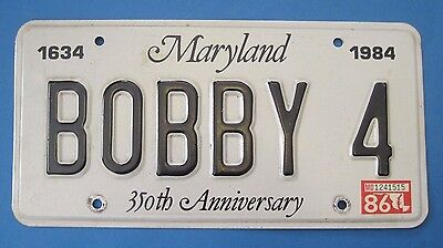 1986 Maryland license plate BOBBY 4  350th Anniversary