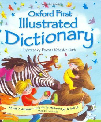 OXFORD FIRST ILLUSTRATED DICTIONARY by Andrew Delahunty Hardback Book The Cheap