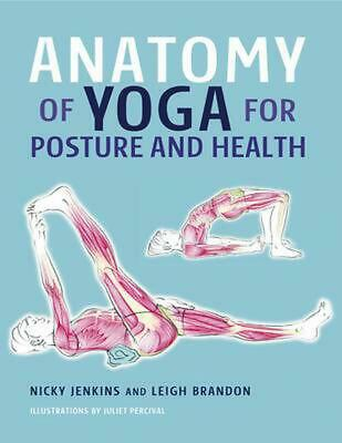 Anatomy of Yoga for Posture and Health by Nicky Jenkins (English) Hardcover Book