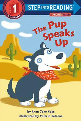 The Pup Speaks Up: A Phonics Reader (L1) by Anna Jane Hays (English) Paperback B