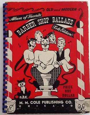 Vintage Sheet Music Barber Shop Ballads (Cole Edition) 1944 M.M. Cole Publishing