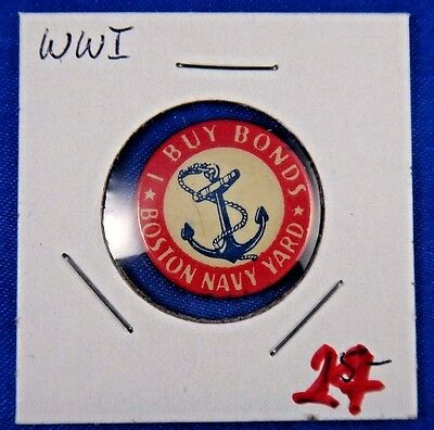 Original Vintage WWI WW1 I Buy Bonds Boston Navy Yard Pin Pinback Button