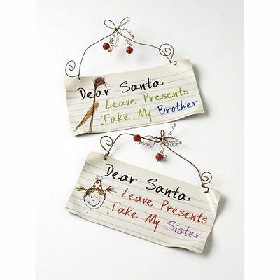 Dear Santa Leave Presents Take My Brother Sister Fun Metal Christmas Sign Plaque