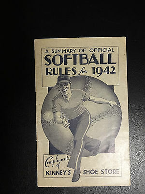 A Summary of Official Softball Rules for 1942 Compliments of KINNEY'S SHOE STORE