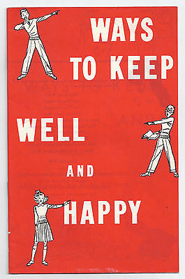 Ways to Keep Well and Happy - tuberculosis awareness 1948