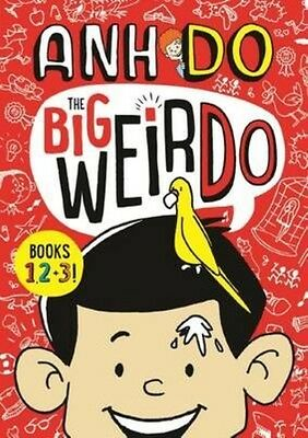 The Big Weirdo - Books 1, 2 + 3! by Anh Do Paperback Book