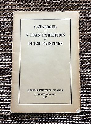 RARE VINTAGE 1925 Catalogue of a Loan Exhibition of Dutch Paintings: Detroit