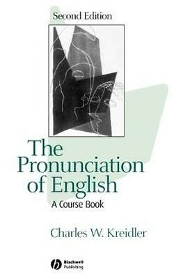 The Pronunciation of English: A Course Book by Charles W. Kreidler Hardcover Boo