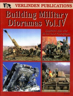 Verlinden Publications Building Military Dioramas Vol.IV #1752