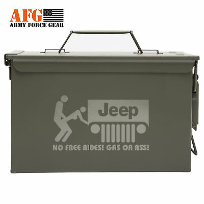 AFG Metal Ammo Can with Laser Engraved Jeep No Free Rides Ass Or Gas Engraving