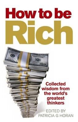 How to be Rich by Patricia G Horan Paperback Book (English)