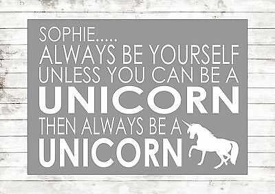 Personalised Always Be Yourself Unless Unicorn Art Print Poster A1 A2 A3 A4 A5