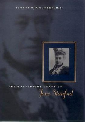 The Mysterious Death of Jane Stanford