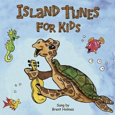 Brent Holmes - Island Tunes for Kids [New CD] CD Baby 681445001922