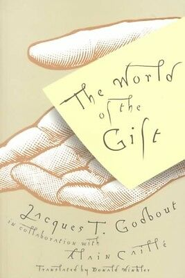 The World of the Gift by Jacques Godbout Paperback Book (English)