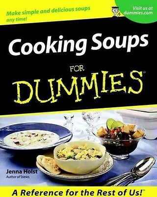 Cooking Soups for Dummies by Jenna Holst Paperback Book (English)