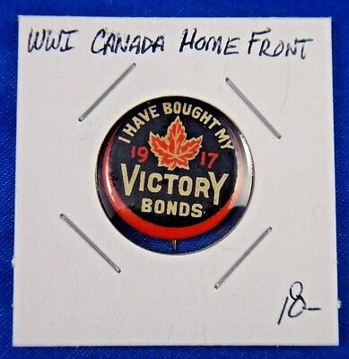 Original Vintage WWI WW1 Canada 1917 I Have Bought My Victory Bonds Pin Button