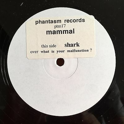 """Mammal - Shark / What Is Your Malfunction? 12"""" White label UK Trance"""