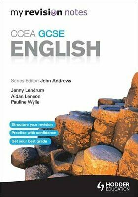 My Revision Notes: CCEA GCSE English Revision (Ccea Revisio... by Lendrum, Jenny
