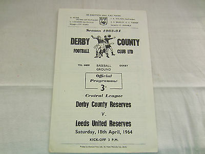 1963-64 CENTRAL LEAGUE RESERVES DERBY COUNTY v LEEDS UNITED