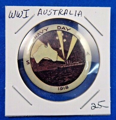 Original Vintage WWI WW1 Australia Navy Day 1918 Pin Pinback Button