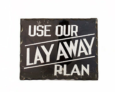 Vintage Original 1920's Reverse Chip Glass Sign Use Our Lay Away Plan