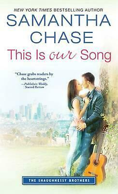 This Is Our Song by Samantha Chase (English) Mass Market Paperback Book Free Shi