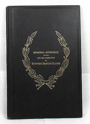 STEPHEN BENTON ELKINS Memorial Addresses Congress 1912 Original HB WV Senator