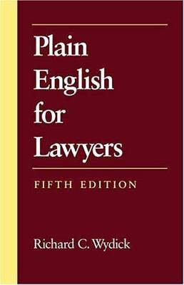 Plain English for Lawyers, Fifth Edition by Richard C. Wydick