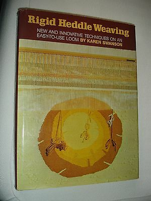 RIGID HEDDLE WEAVING: New & Innovative Techniques by Karen Swanson. 1975