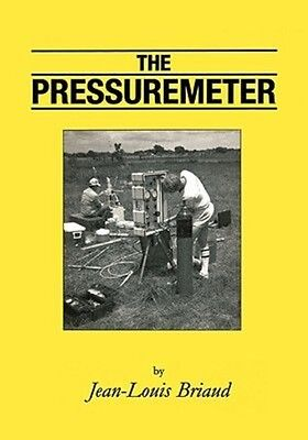 The Pressuremeter by Jean-Louis Briaud Hardcover Book (English)