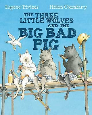 Three Little Wolves And The Big Bad Pig by Eugene Trivizas Paperback BRAND NEW