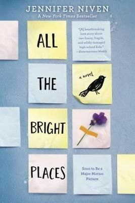 All the Bright Places [Hardcover Book, Jennifer Niven, Fiction Romance] NEW