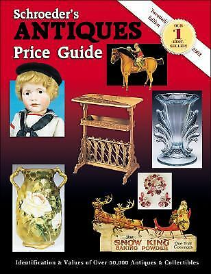 Schroeder's Antiques Price Guide by Collector Books