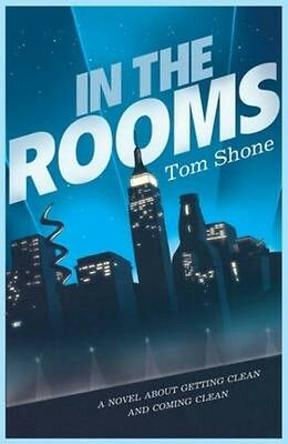 In the Rooms by Tom Shone Paperback Book