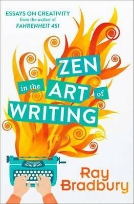 Zen in the Art of Writing by Ray Bradbury Paperback Book