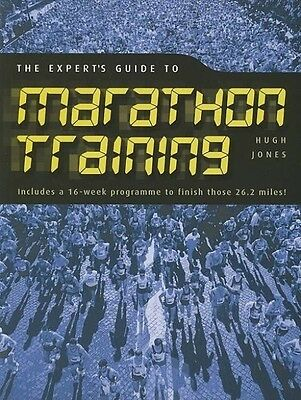 The Expert's Guide to Marathon Training by Hugh Jones Paperback Book (English)