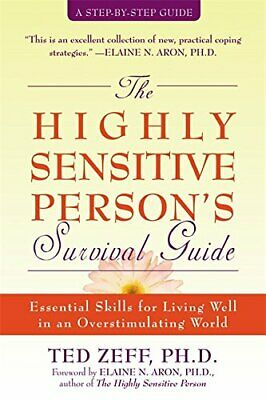 Highly Sensitive Person's Survival Guide: Essential Sk... by Zeff, Ted Paperback