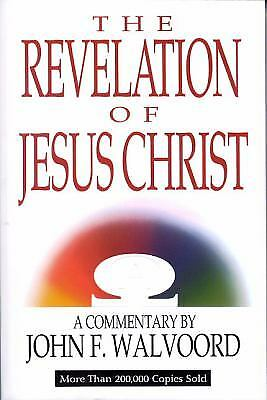 The Revelation of Jesus Christ by John F. Walvoord