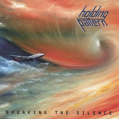 Holding Pattern - Breaking the Silence [New CD]