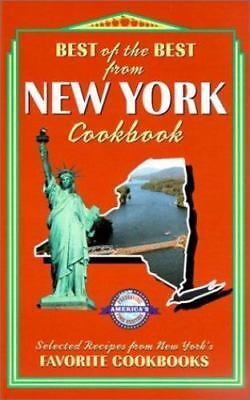 Best of the Best from New York Cookbook : Selected Recipes from New York's...
