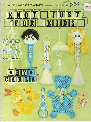 Knot Just For Kids Macrame By Carla Toby