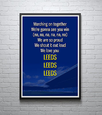 LEEDS UNITED Marching on Together Song Chant POSTER Art Print Wall Decor