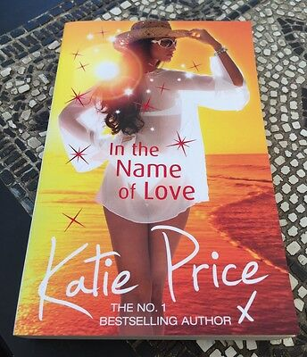 "Katie Price - ""in The Name Of Love"" Paperback Book"