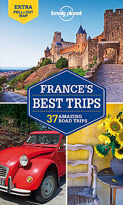 France Best Trips LONELY PLANET TRAVEL GUIDE France Best Trips