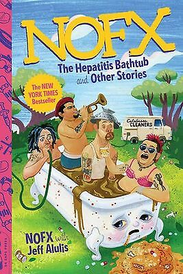 NOFX: The Hepatitis Bathtub and Other Stories New