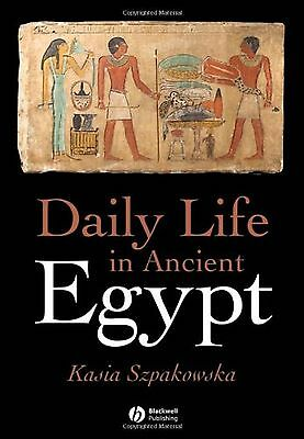 Daily Life in Ancient Egypt New