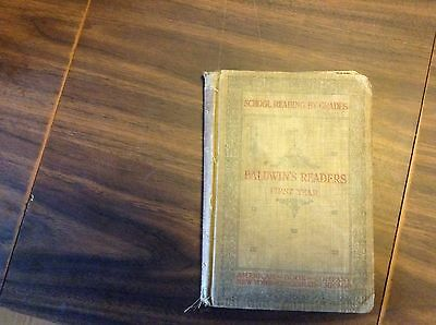 Vintage Baldwin's Reader's First Year 1897 American Book Company