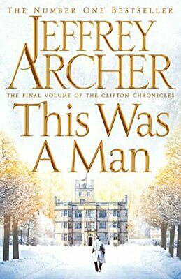 This Was a Man (The Clifton Chronicles) by Archer, Jeffrey Book The Cheap Fast