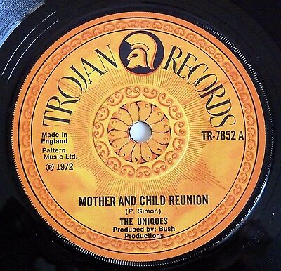 "The Uniques - Mother & Child Reunion 7"" - 1972 Uk Trojan  Tr-7852"